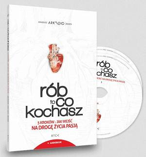 Rób to co kochasz CD